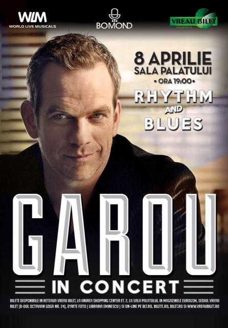 "Afis Garou GAROU, revelatia artistica din musicalul ""Notre Dame de Paris"", concerteaza in premiera in Romania"